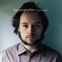 Squarepusher_-_Ultravisitor